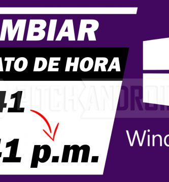 cambiar formato 24 a 12 horas windows